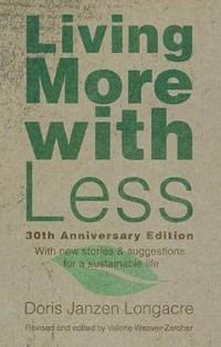 Living More With Less | Doris Janzen Longacre |