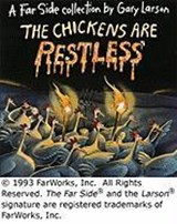The Chickens Are Restless | Gary Larson |