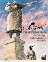 The New World Order in Drawing and Sculpture | Pat Oliphant |