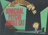 Calvin and hobbes (09): homicidal psycho jungle cat | Bill Watterson |