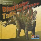 Dinosaur Tails And Armor | Joanne Mattern |