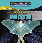 The Life Cycle of a Moth | JoAnn Early Macken |