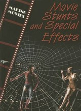 Movie Stunts and Special Effects | Geoffrey M. Horn |