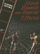Movie Stunts and Special Effects