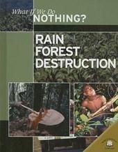 Rain Forest Destruction