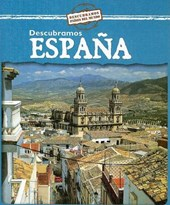 Descubramos Espana = Looking at Spain