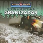 Granizadas = Hail Storms