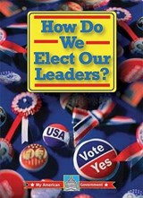 How Do We Elect Our Leaders? | William David Thomas |