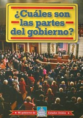 Cuales Son Las Partes Del Gobierno? /What Are The Parts Of Goverment?