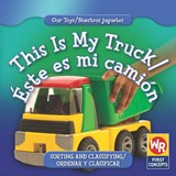 This Is My Truck/ Este Es Mi Camion | Amanda Hudson |