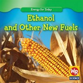 Ethanol and Other New Fuels