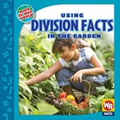Using Division Facts in the Garden