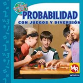 Probabilidad Con Juegos y Diversion = Probability with Fun and Games