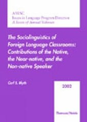 The Sociolinguistics of Foreign Language Classrooms