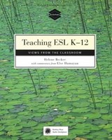 Teaching Esl K-12 | Becker, Helene ; Hamayan, Else V. |