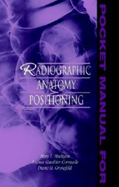 Pocket Manual for Radiographic Anatomy & Positioning
