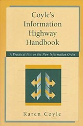 Coyle's Information Highway Handbook
