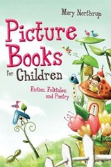 Picture Books for Children | Mary Northrup |
