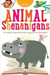 Animal Shenanigans | Rob Reid |