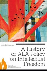 A History of ALA Policy on Intellectual Freedom | auteur onbekend |