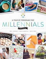 A Year of Programs for Millennials and More | Alessio, Amy J. ; Lamantia, Katie ; Vinci, Emily |