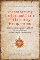 Transforming Information Literacy Programs |  |