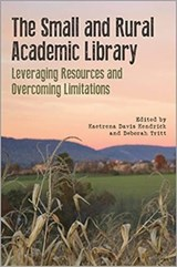 The Small and Rural Academic Library |  |