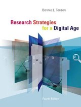 Research Strategies for a Digital Age | Bonnie L. Tensen |