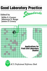 Good Laboratory Practice Standards | auteur onbekend |