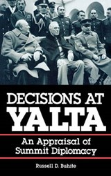 Decisions at Yalta | Russell D. Buhite |