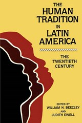 The Human Tradition in Latin America | auteur onbekend |