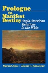 Prologue to Manifest Destiny