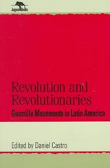 Revolution and Revolutionaries | Daniel Castro |