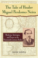 The Tale of Healer Miguel Perdomo Neira | David Sowell |