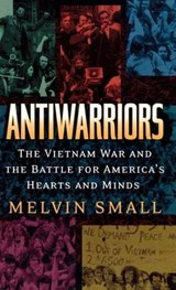 Antiwarriors | Melvin Small |
