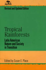 Tropical Rainforests | auteur onbekend |
