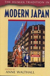 The Human Tradition in Modern Japan