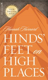 Hinds' Feet on High Places | Hannah Hurnard |