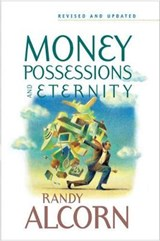 Money, Possessions, And Eternity | Randy Alcorn |