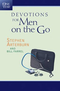The One Year Devotions for Men on the Go | Stephen Arterburn |
