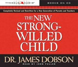 The New Strong-Willed Child | James C. Dobson |