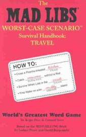 The Mad Libs Worst-Case Scenario Survival Handbook