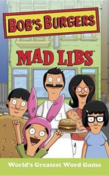 Bob's Burgers Mad Libs | Billy Merrell |