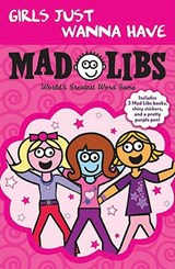 Girls Just Wanna Have Mad Libs | Price, Roger ; Stern, Leonard |