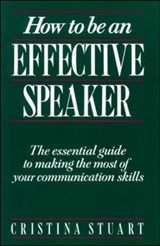 How to Be an Effective Speaker | Cristina Stuart |