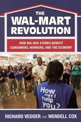The Wal-Mart Revolution | Richard Vedder |