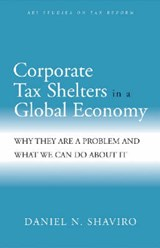 Corporate Tax Shelters In A Global Economy | Daniel N. Shaviro |