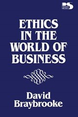 Ethics in the World of Bus | David Braybrooke |