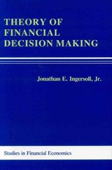 Theory of Financial Decision Making | Jonathan E. Ingersoll |