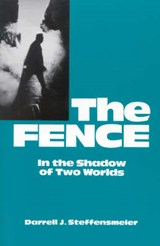 The Fence | Darrell J. Steffensmeier |